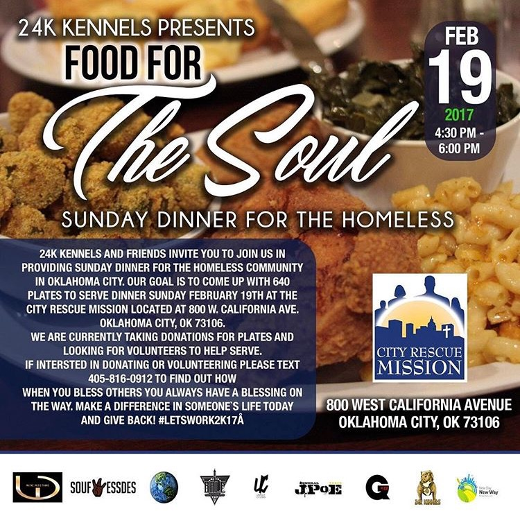 24K Kennels Presents Food For The Soul Sunday Dinner For The Homeless
